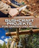 Bushcraft-Projekte (eBook, ePUB)