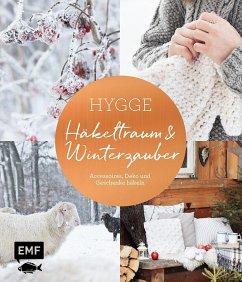 Hygge - Häkeltraum und Winterzauber (Mängelexemplar) - epipa
