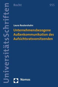 Unternehmensbezogene Außenkommunikation des Aufsichtsratsvorsitzenden (eBook, PDF) - Reutershahn, Laura
