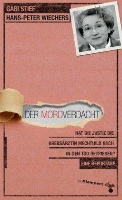Der Mordverdacht (Mängelexemplar) - Stief, Gabi; Wiechers, Hans-Peter