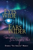 Eyes Wide Ears Wider The Thoughts of the Nights Air (eBook, ePUB)