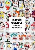 Marvin Gralnick - Urban Primalist (Mängelexemplar)