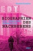Biographien des Nachbebens: Die Umbruchsgeneration (Mängelexemplar)