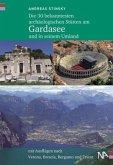 Die 30 bekanntesten archäologischen Stätten am Gardasee und in seinem Umland (Mängelexemplar)
