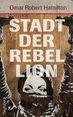 Stadt der Rebellion (Mängelexemplar)