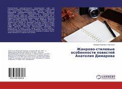 Zhanrowo-stilewye osobennosti powestej Anatoliq Dimarowa