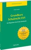Grundkurs Schulrecht XVI
