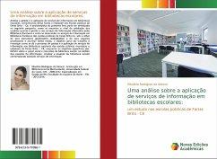 Uma análise sobre a aplicação de serviços de informação em bibliotecas escolares: