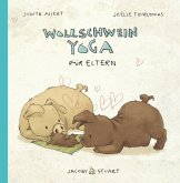 Wollschweinyoga für Eltern