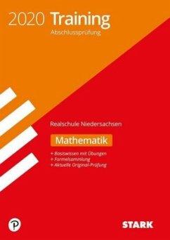 Training Abschlussprüfung Realschule 2020 - Mathematik - Niedersachsen