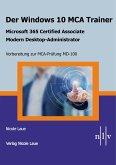 Der Windows 10 MCA Trainer-Microsoft 365 Certified Associate-Modern Desktop-Administrator-Vorbereitung zur MCA-Prüfung MD-100