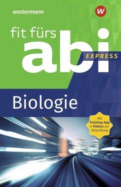 Fit fürs Abi Express. Biologie - Uhlenbrock, Karlheinz; Walory, Michael