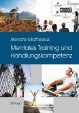 Mentales Training und Handlungskompetenz