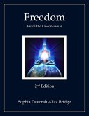 Freedom from the Unconsious, 2nd Edition (eBook, ePUB)