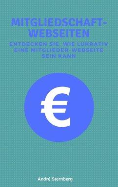 Mitgliedschaft-Webseiten (eBook, ePUB) - Sternberg, Andre