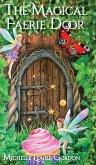 The Magical Faerie Door