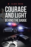 Courage and Light Behind the Badge