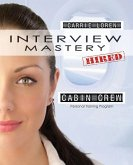 Interview Mastery   An Essential Guide for Aspiring Cabin Crew