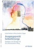 Ausgangspunkt Selbstfürsorge (eBook, PDF)