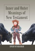 Inner and Outer Meanings of New Testament