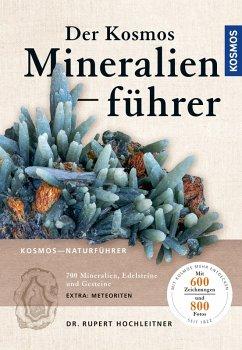 Der neue Kosmos-Mineralienführer (eBook, PDF) - Hochleitner, Rupert
