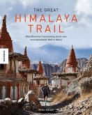 The Great Himalaya Trail (Mängelexemplar)