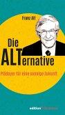 Die Alternative (eBook, ePUB)