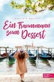 Ein Traummann zum Dessert (eBook, ePUB)