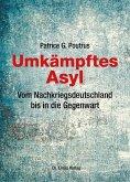 Umkämpftes Asyl (eBook, ePUB)
