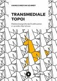 Transmediale Topoi (eBook, PDF)