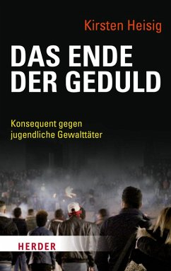 Das Ende der Geduld (eBook, PDF) - Heisig, Kirsten