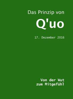 Das Prinzip von Q'uo (17. Dezember 2016) (eBook, ePUB) - McCarty, Jim; Blumenthal, Jochen