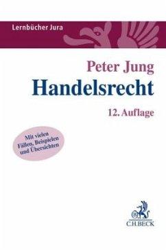 Handelsrecht - Jung, Peter