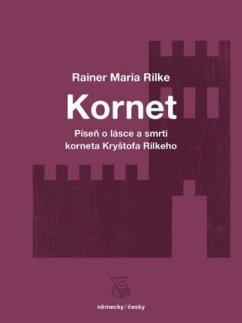 Kornet - Rilke, Rainer Maria