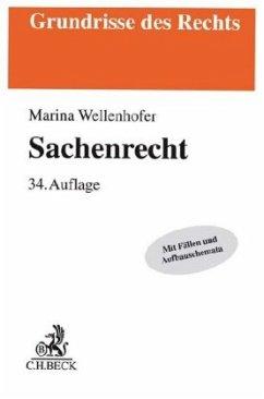 Sachenrecht - Wolf, Manfred; Wellenhofer, Marina