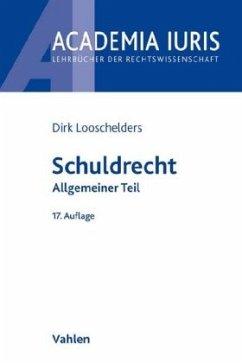 Schuldrecht - Looschelders, Dirk