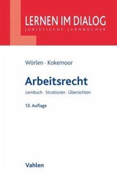 Arbeitsrecht - Wörlen, Rainer; Kokemoor, Axel
