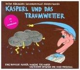Kasperl und das Traumwetter, 1 Audio-CD