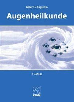 Augenheilkunde - Augustin, Albert J.