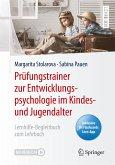 Prüfungstrainer zur Entwicklungspsychologie im Kindes- und Jugendalter