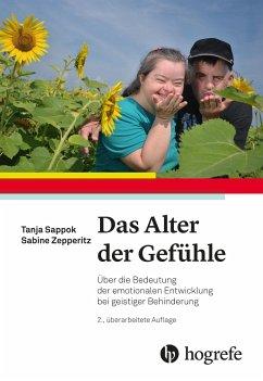 Das Alter der Gefühle - Sappok, Tanja; Zepperitz, Sabine