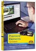 Premiere Elements 2020 - 2019 - Das Praxisbuch