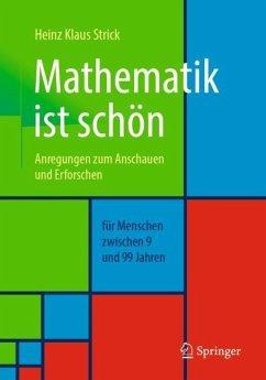 Mathematik ist schön - Strick, Heinz Klaus