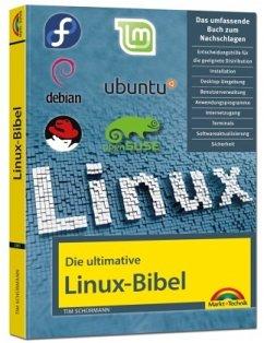 Die ultimative Linux Bibel - Schürmann, Tim