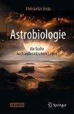 Astrobiologie - die Suche nach außerirdischem Leben