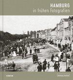 Hamburg in frühen Fotografien
