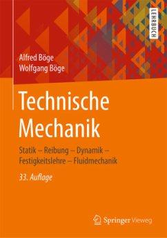 Technische Mechanik - Böge, Alfred;Böge, Wolfgang