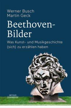 Beethoven-Bilder - Busch, Werner; Geck, Martin