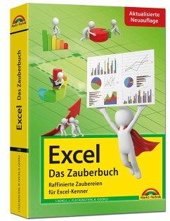 Excel - Das Zauberbuch: Raffinierte Zaubereien für Excel-Kenner - Fleckenstein, Jens; Georgi, Boris; Schels, Ignatz