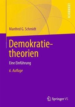 Demokratietheorien - Schmidt, Manfred G.
